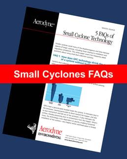 Small Cyclones FAQs